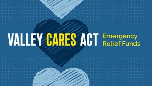 Valley CARES Act Emergency Relief Fund