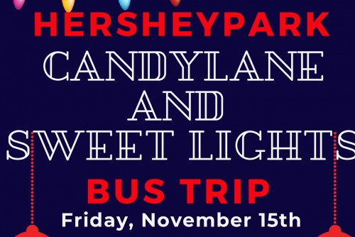 Hersheypark Candylane and Sweet Lights Bus Trip